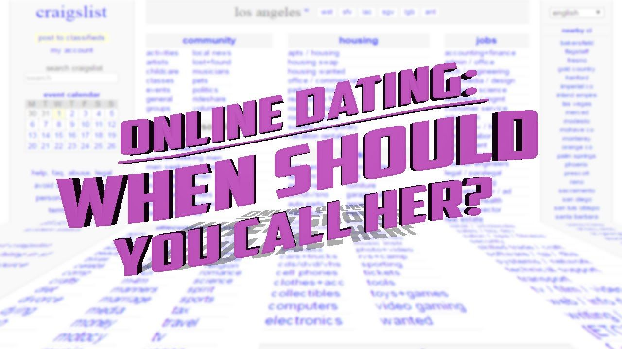 Online dating when to call her