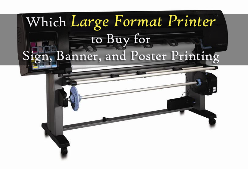 The Large Format Banner Printer To Buy For Sign Banner And Poster Printing Banner Printer Large Format Printer