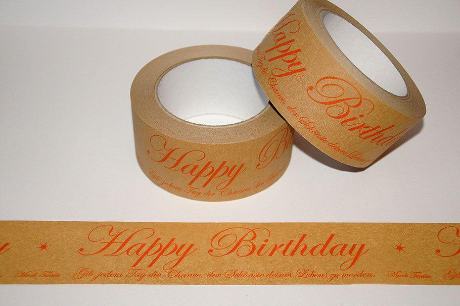 Bild: Papierklebeband, Happy Birthday - Gib jedem Tag die Chance, der Schönste deines Lebens zu werden. Mark Twain