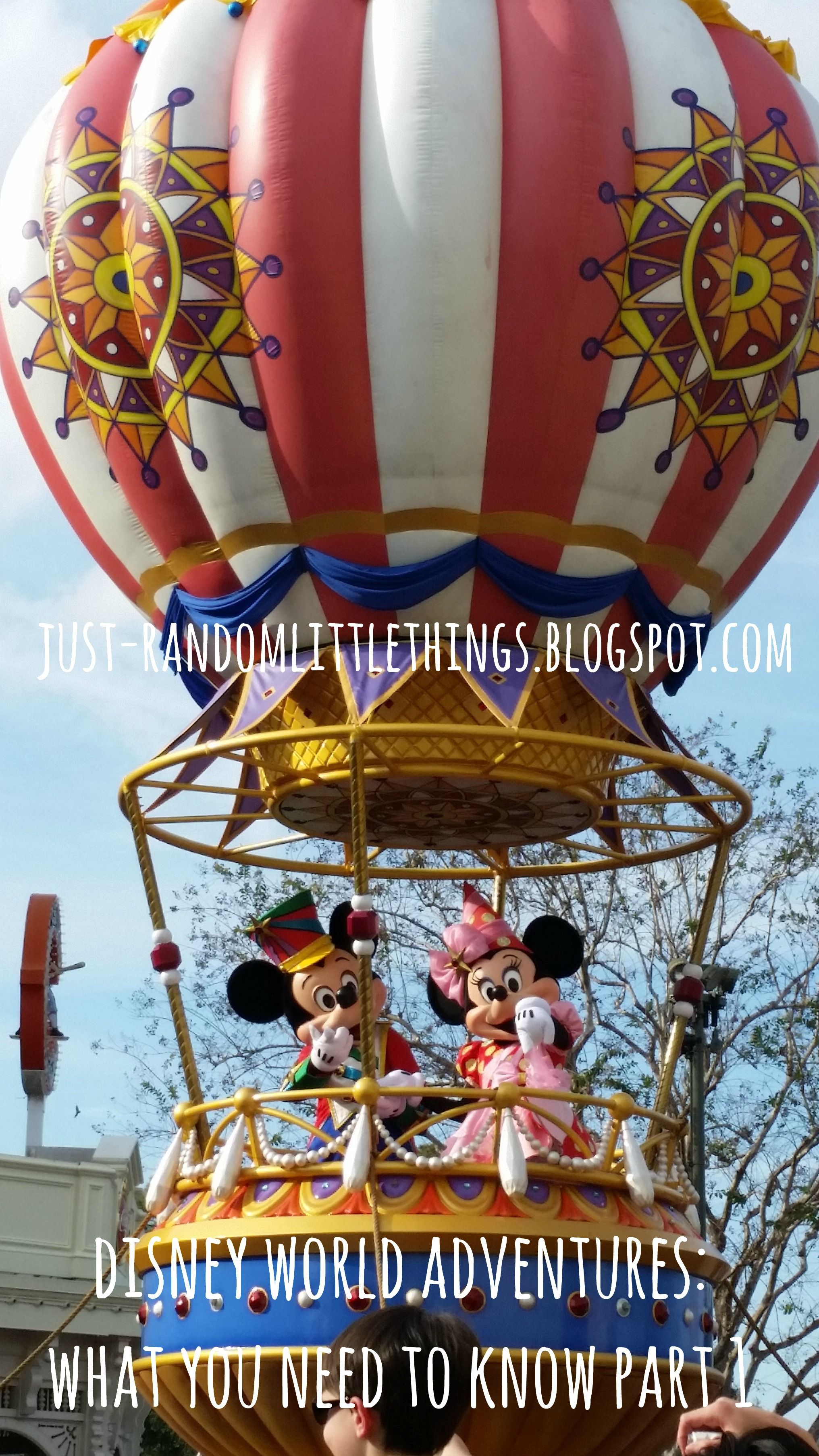 My Disney World Adventures - Everything you need to know Part 1