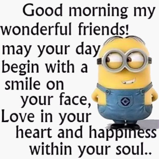 100 Funny Good Morning Quotes For Friends Minions Funny Good