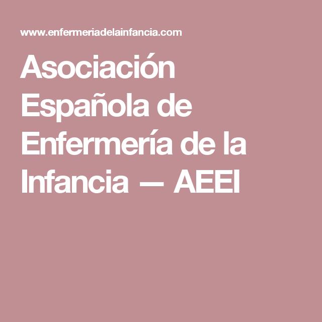 Asociación Española de Enfermería de la Infancia — AEEI