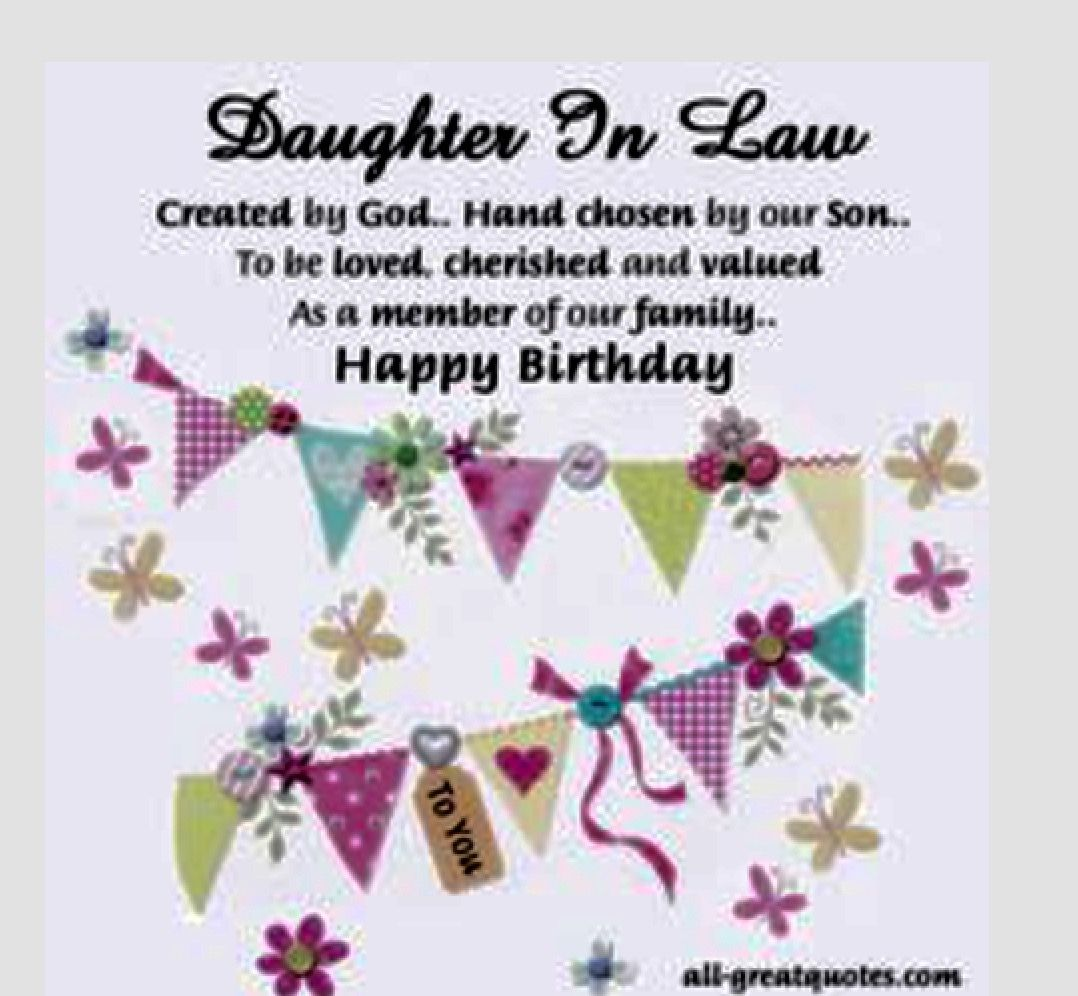 Pin By Debbie Gallemore On Birthday Anniversary Holiday Images Birthday Daughter In Law Birthday Wishes For Daughter Wishes For Daughter