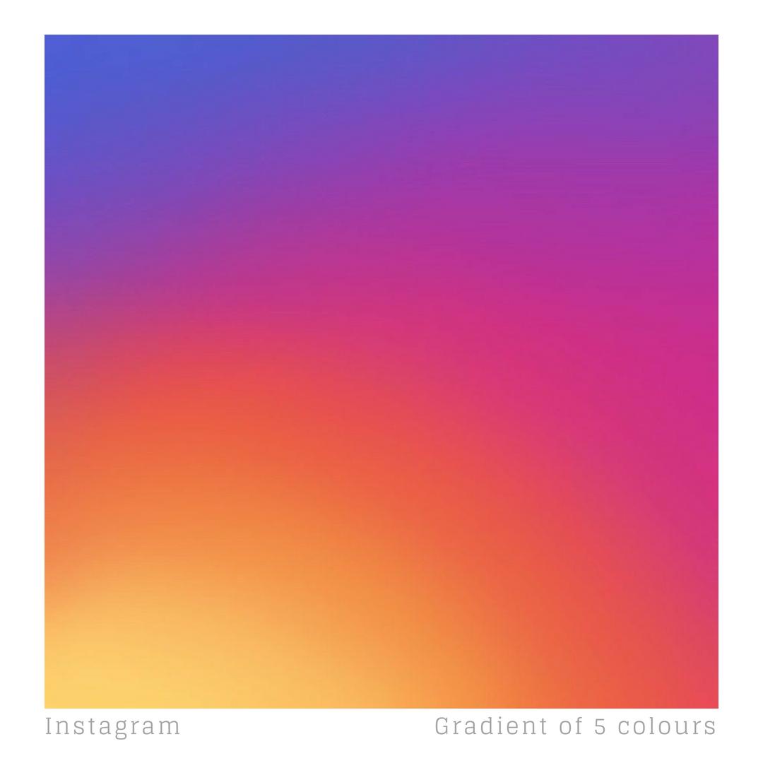 Instagram's logo features a gradient of 5 colours Light