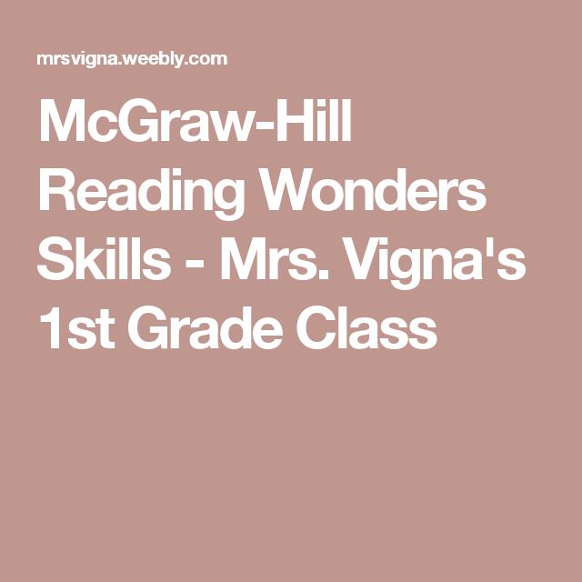 McGraw-Hill Reading Wonders Skills - Mrs. Vigna\'s 1st Grade Class ...