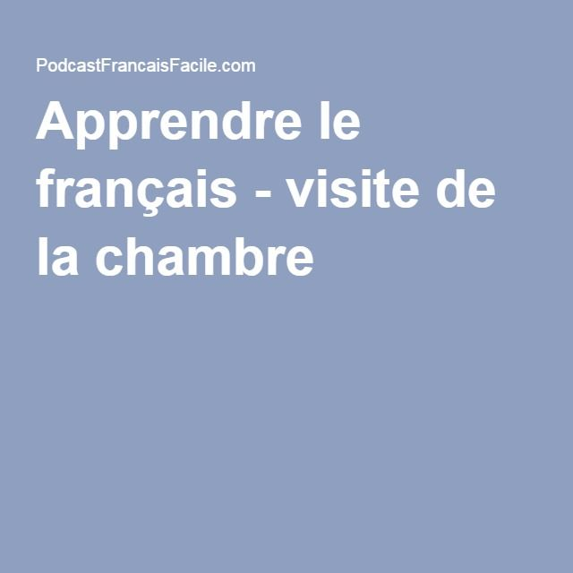 Apprendre le français - visite de la chambre 2