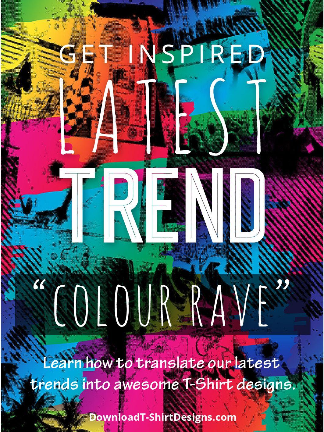 Shirt design and colour - T Shirt Design Trend Direction Colour Rave