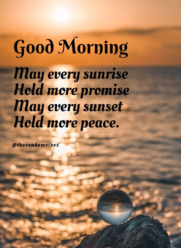 110 Good Morning Quotes Sayings Pictures And Images For Facebook In 2020 Good Morning Inspirational Quotes Good Morning Quotes Good Morning Friends Quotes