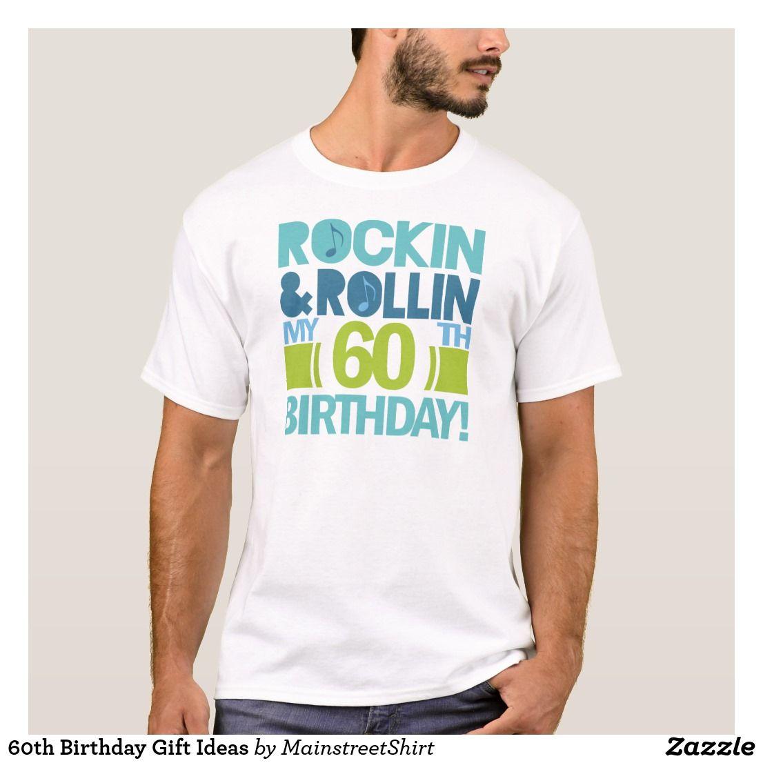 T Shirt Design For 60th Birthday