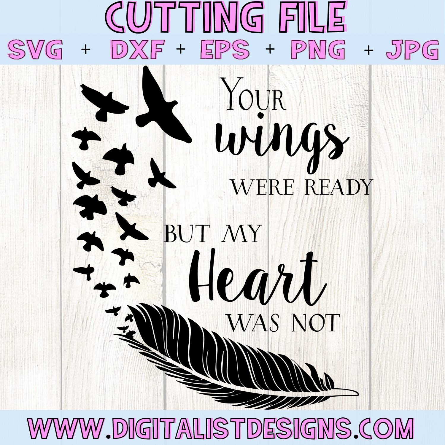 Free Your Wings Were Ready but My Heart Was Not SVG