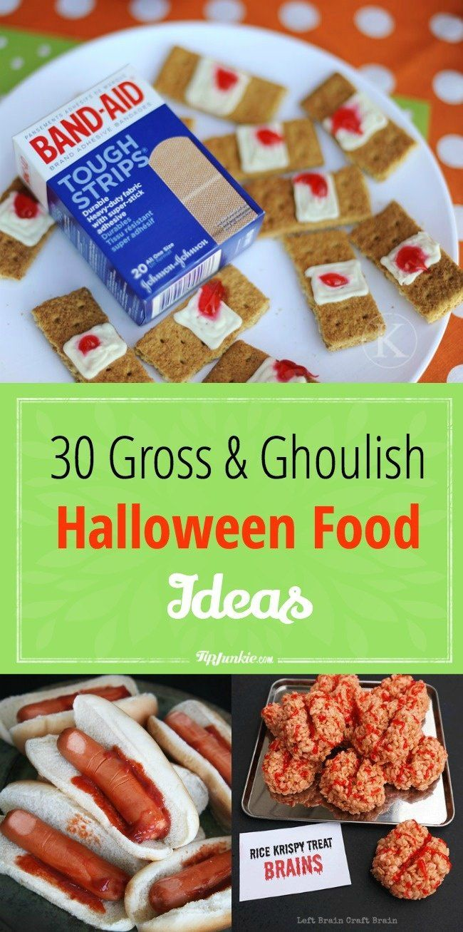 30 Gross and Ghoulish Halloween Food Ideas Halloween