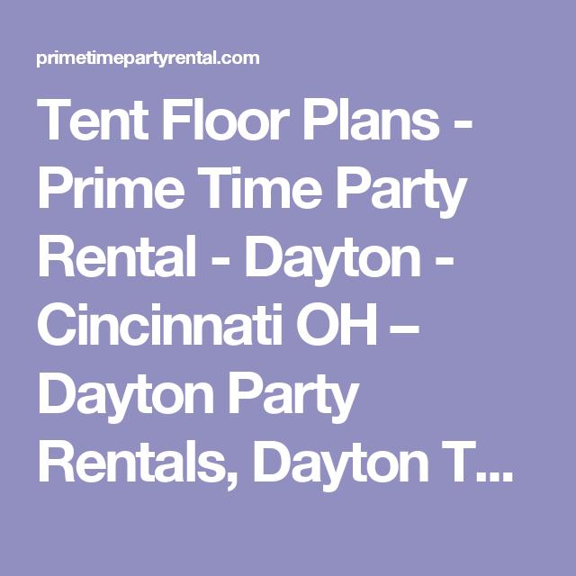 Tent Floor Plans Prime Time Party Rental Dayton