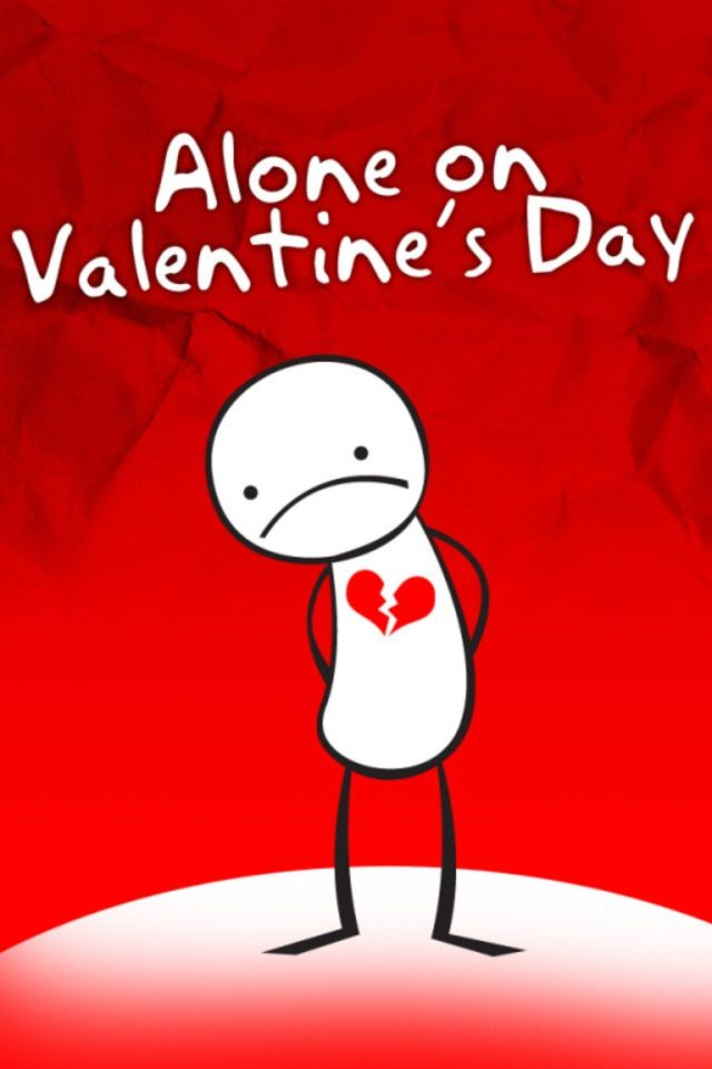 Cant Go And Have Fun When You Have A Broken Heart Valentines Day