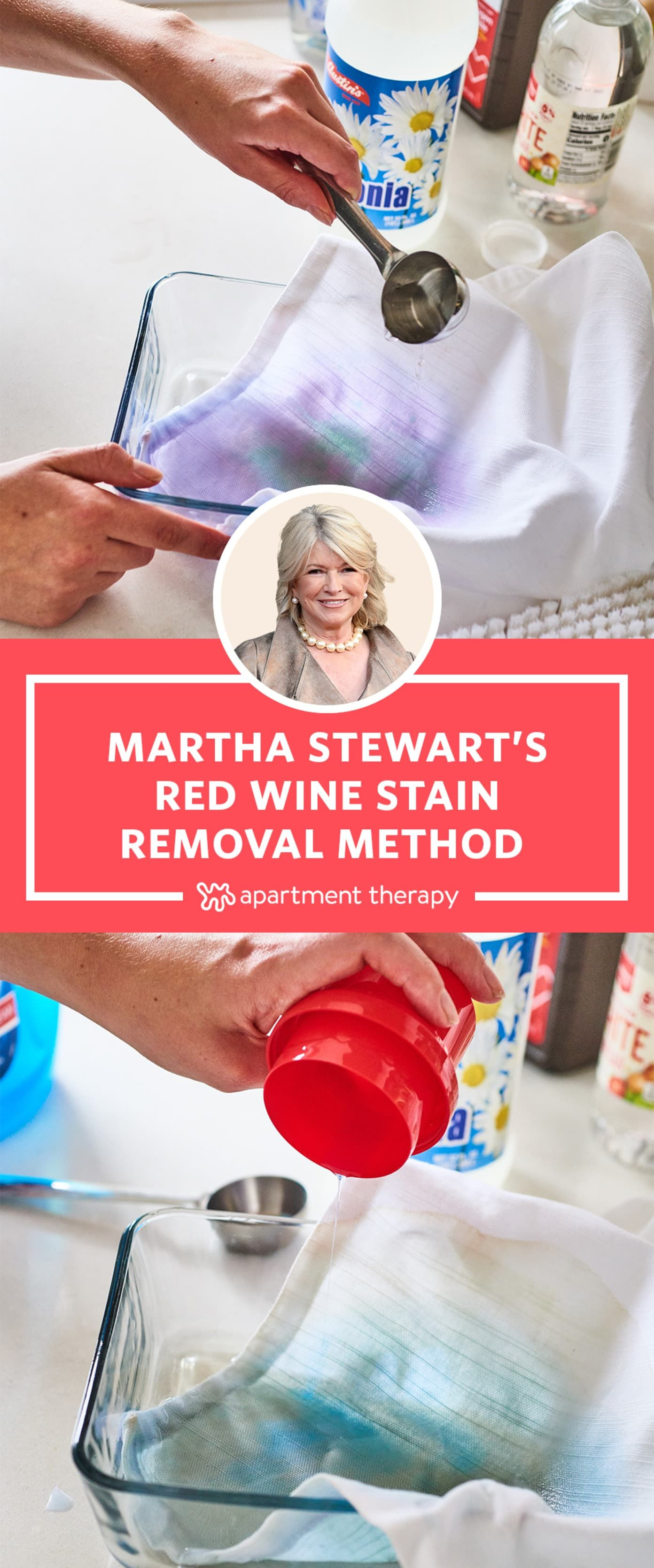 Martha Stewart S Elaborate 6 Step Method Is The Best For Removing Red Wine Stains In 2020 Red Wine Stains Red Wine Stain Removal Wine Stains