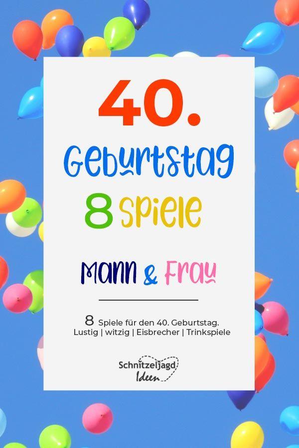 Pin Von Emine Auf 40 Geburtstag Spiele Geburtstag 40