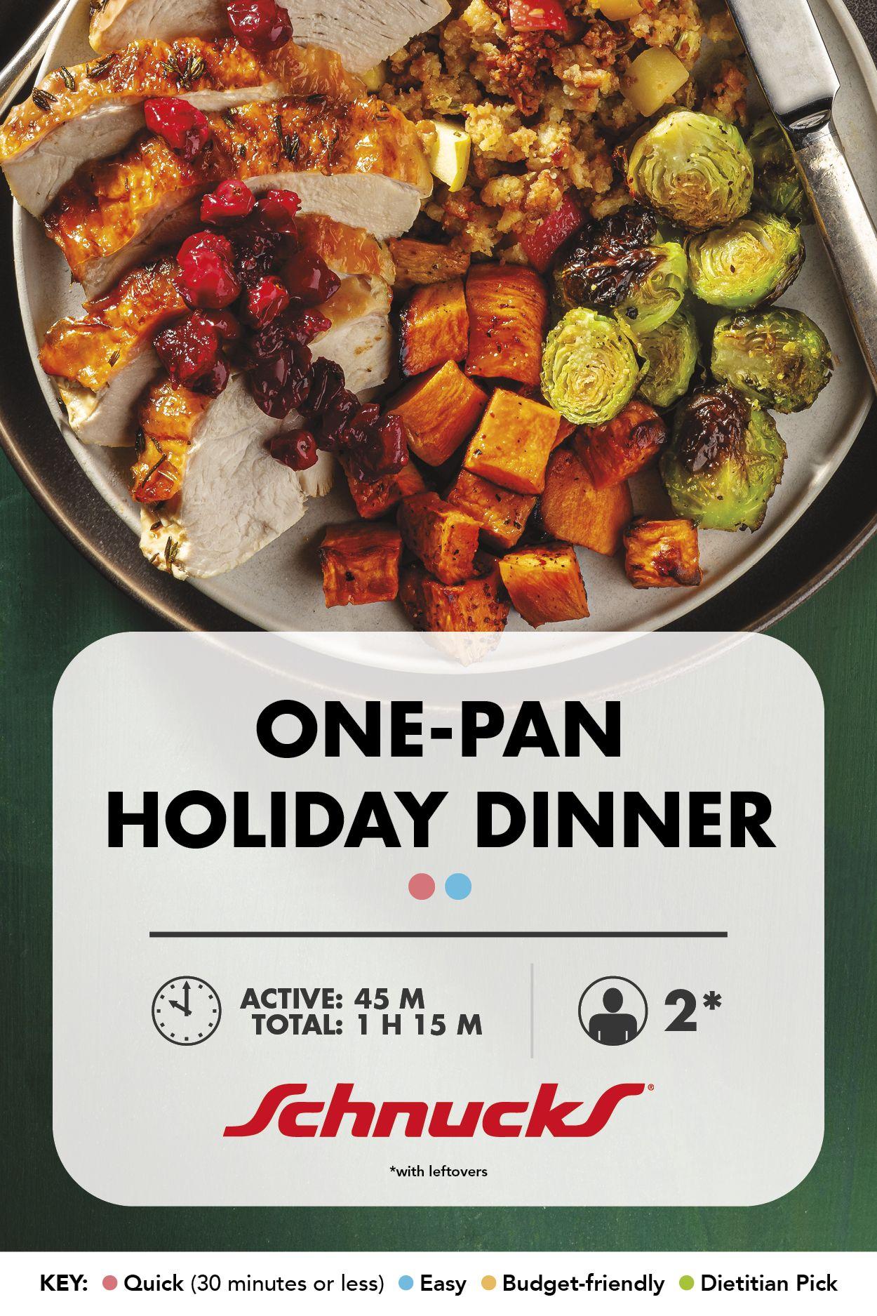 One Pan Holiday Dinner Schnucks Recipe Dinner Holiday Dinner Turkey Recipes