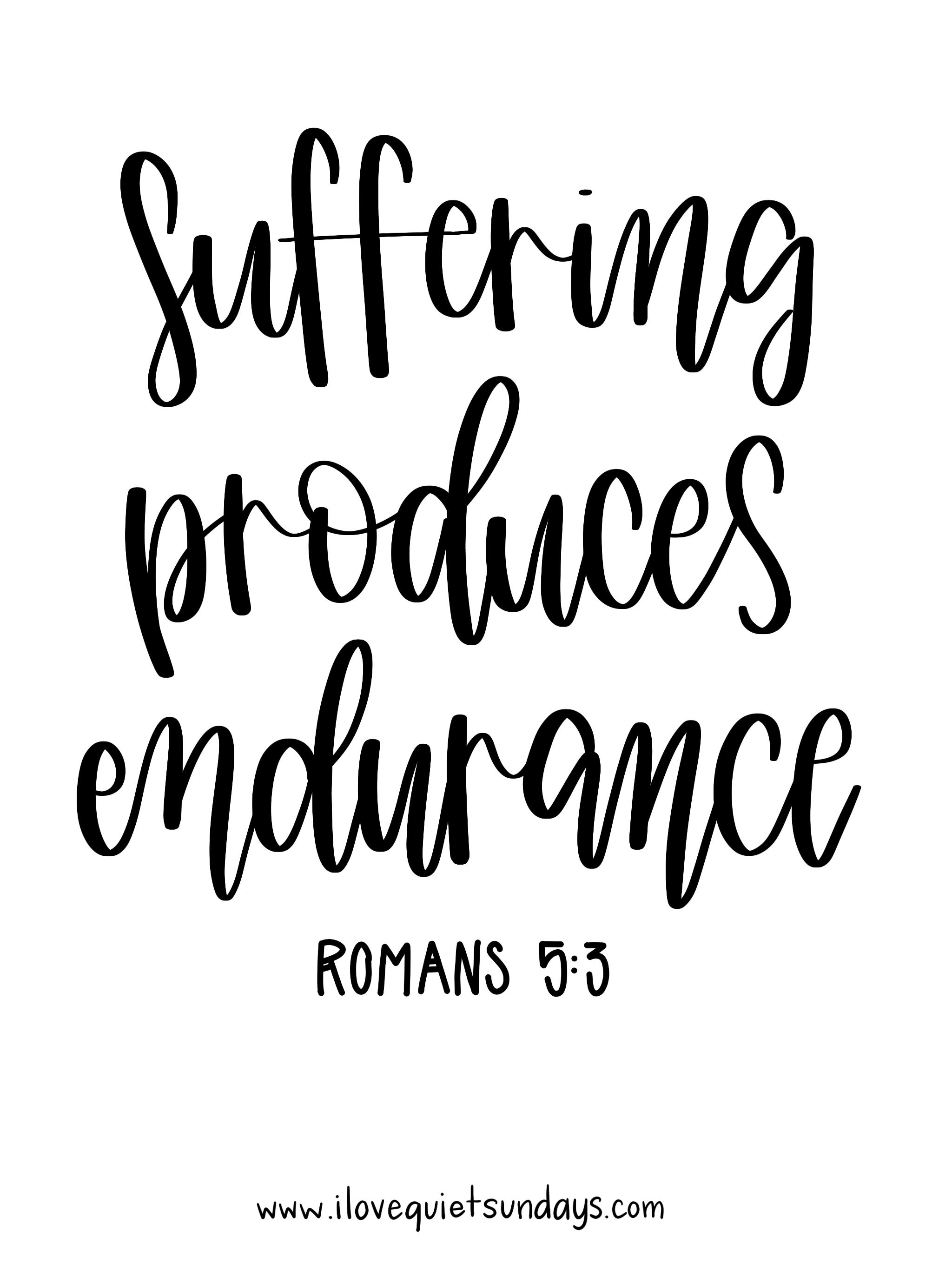 Endurance Quotes Suffering Produces Endurance #quote  Quotes Galore  Pinterest
