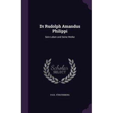 Dr Rudolph Amandus Philippi : Sein Leben Und Seine Werke