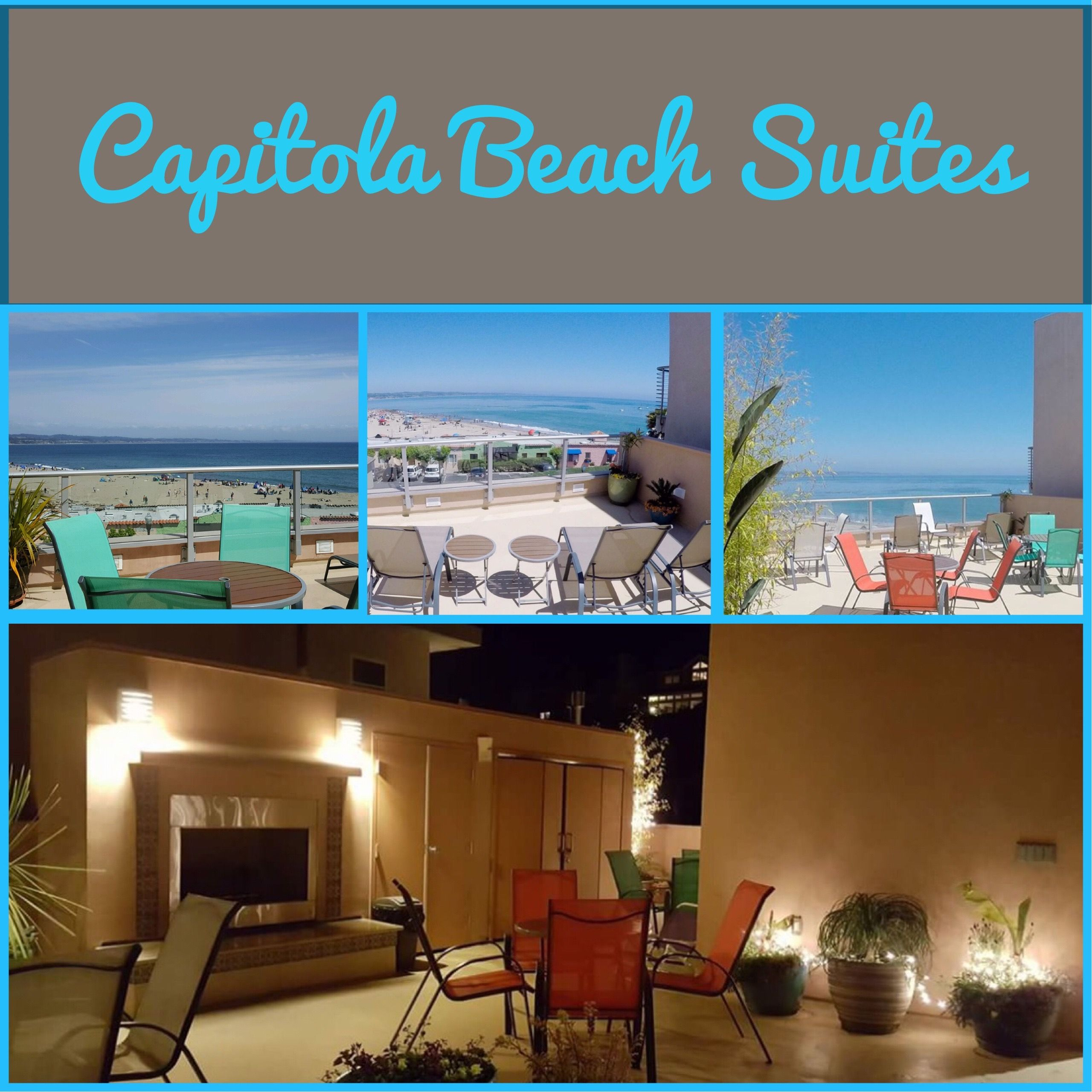 Enjoy The Capitola Beach Suites Roof Top Terrace Complete With A Fireplace And Expansive Views Of Entire Monterey Bay Village