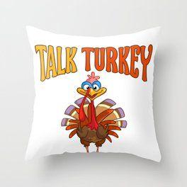 Talk Turkey To Me. Throw Pillow - Home Decor #thanksgiving