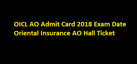 Oicl Ao Admit Card 2019 Exam Date Cards Administration Exam