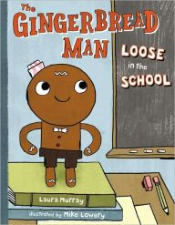The Gingerbread Man Loose In The School Gingerbread Man