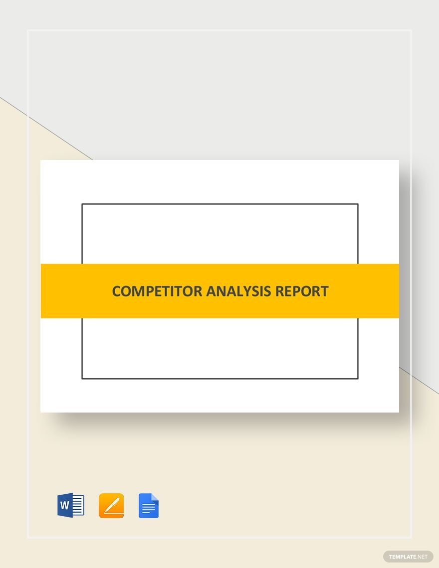 Competitor Analysis Report Competitor Analysis Report Template