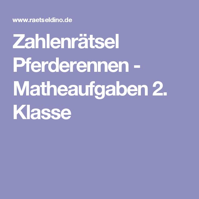 Zahlenrätsel Pferderennen - Matheaufgaben 2. Klasse   Mathe 2 ...