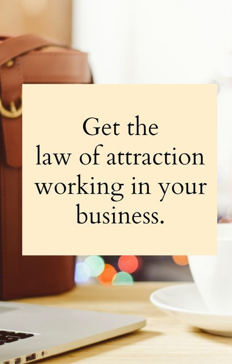 Follow these 5 steps to get the law of attraction working in your business. Simple steps to help you attract the business you want