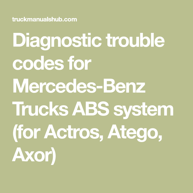 Diagnostic trouble codes for Mercedes-Benz Trucks ABS system