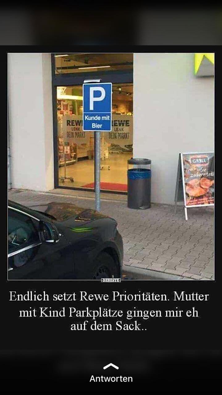 Bier lustig witzig Sprüche Bild Bilder. Parkplatz Rewe ...