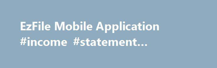 EzFile Mobile Application #income #statement #template   - income template