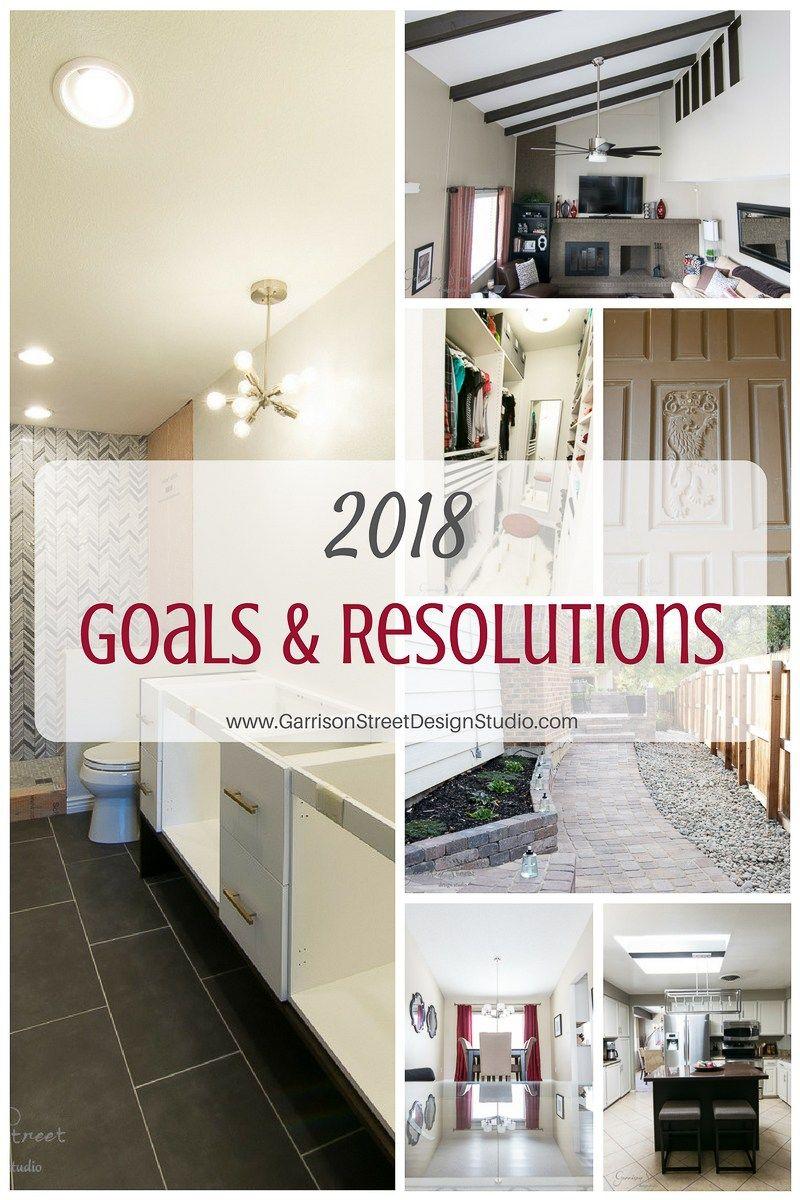 2018 Goals and Resolutions   Garrison Street Design Studio