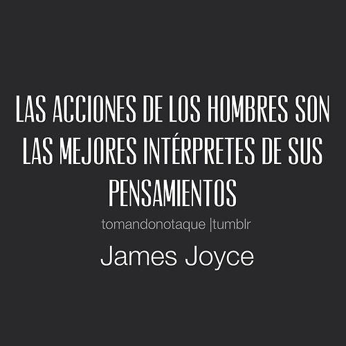 Frases Frases De Acciones James Joyce Frases Con Imagen