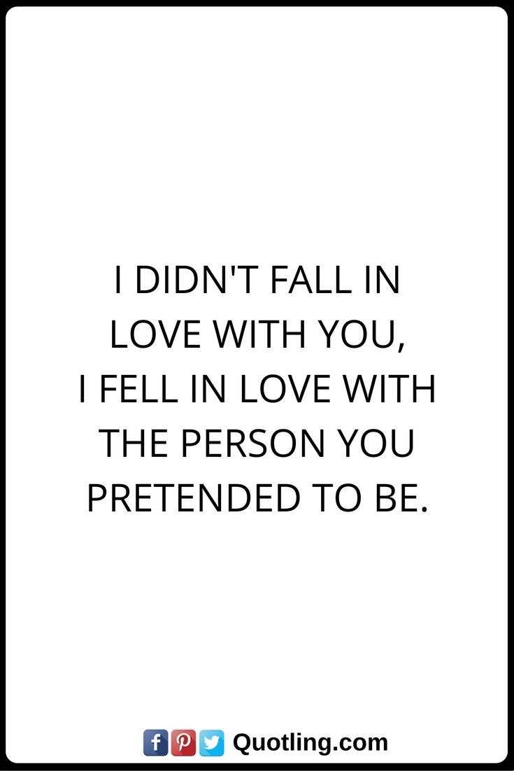 Quotes About Loyalty And Betrayal Betrayal Quotes I Didn't Fall In Love With You I Fell In Love