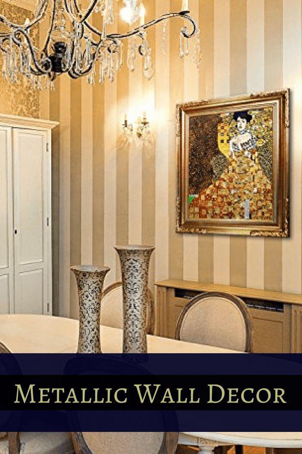 Dramatic Lavish and Distinctive Metallic Wall Decor | Wall décor ...