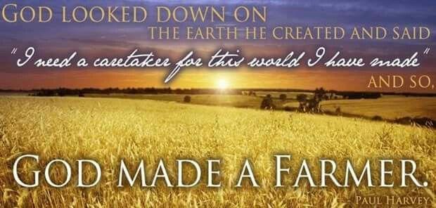 God made a farmer | Farm life quotes, Farm quotes, Farmer quotes
