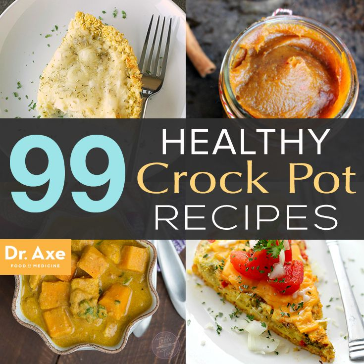 99 Healthy Crock-Pot Recipes - Dr. Axe #healthycrockpots