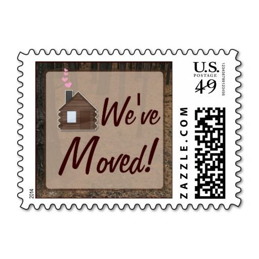 Weve Moved Cute Log Cabin Postage Stamps DealsHere A Great Deal