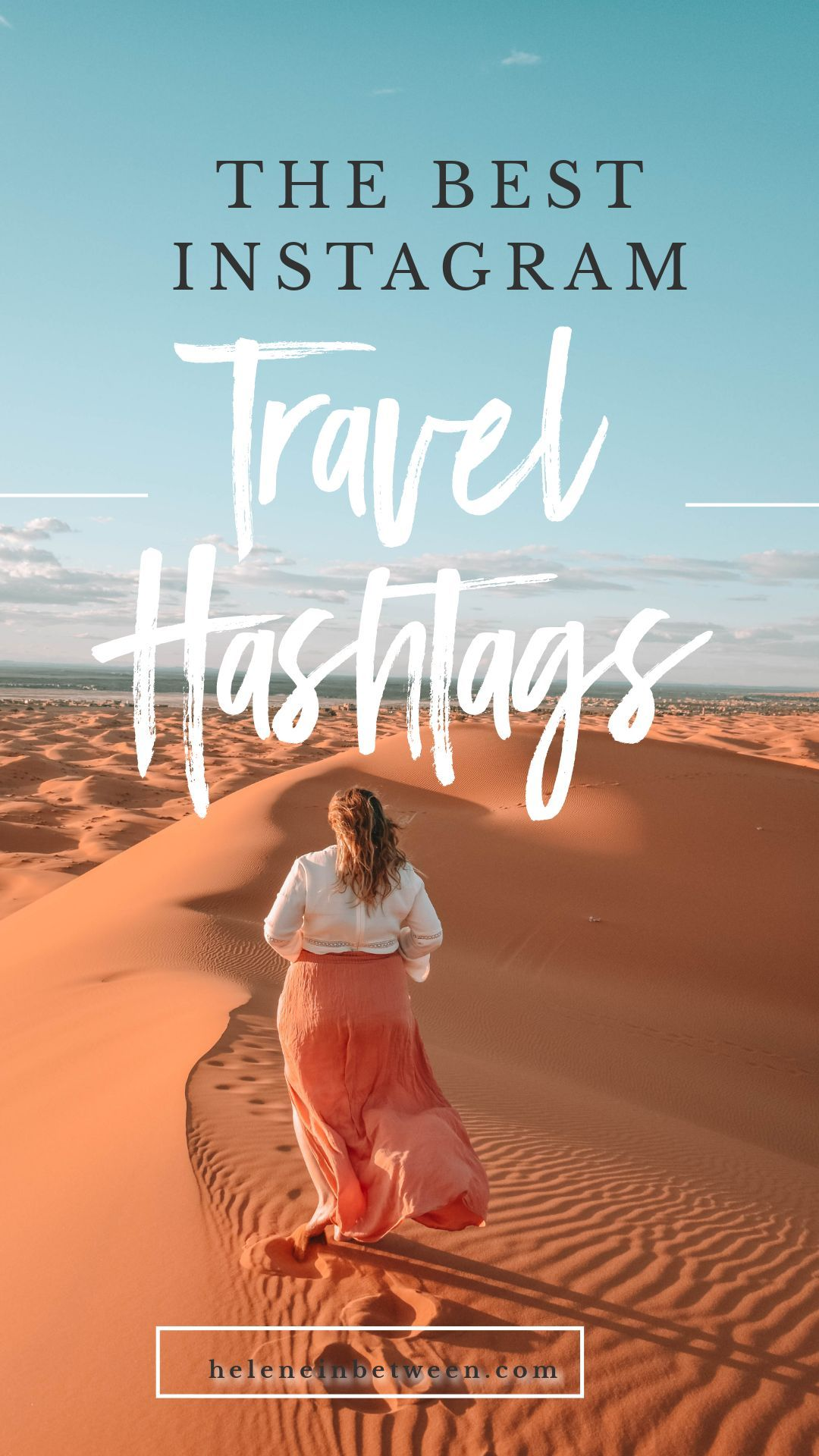 Best Travel Hashtags for Instagram  Best travel hashtags, Instagram, Travel