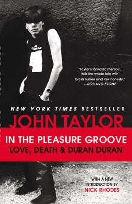 "In the Pleasure Groove by John Taylor, Click to Start Reading eBook, With a new introduction by Nick RhodesThe talent. The charisma. The videos. From their 1981 hit ""Plan"