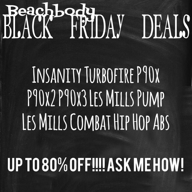 Awesome Black Friday deals for homeworkout programs! contact me and I'll help you pick a great program that fits your wants and needs! :) sale starts at 5 pm PST! email me if you want to know more about the prices and products before the sale goes live! kinzakooner7@gmail.com #homeworkout #program #sale #p90x #insanity #turbofire