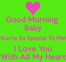 Good Morning Baby Lovey Morning Love Quotes Morning