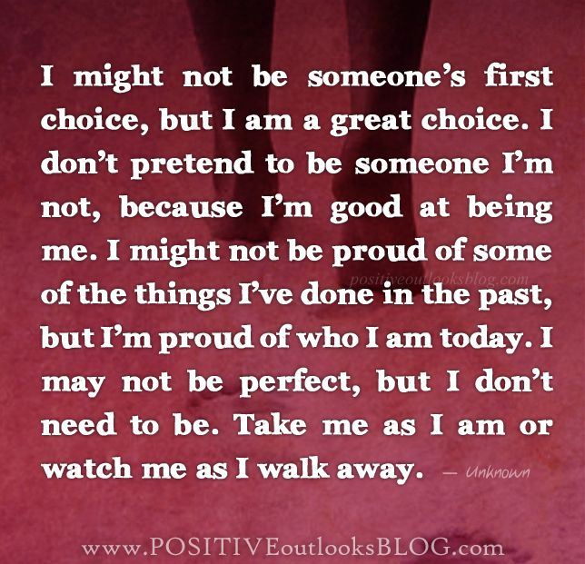 I Am Proud Of Who I Am Today Favorite Quotes Pinterest Quotes