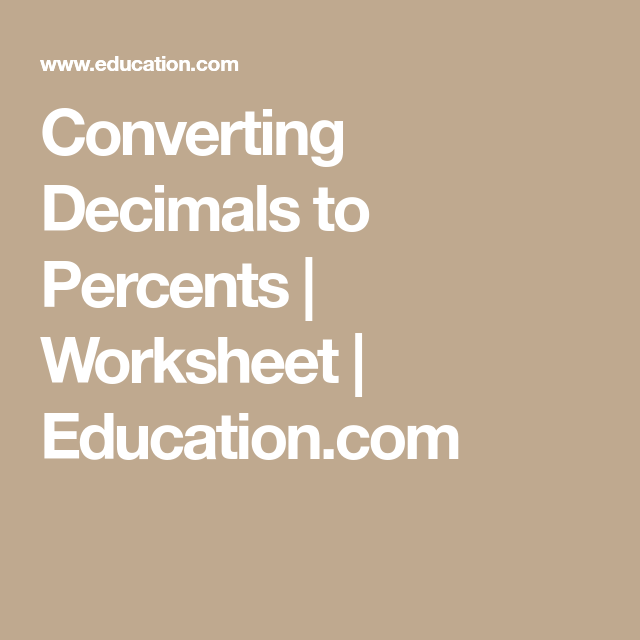 Converting Decimals To Percents  Percents And Worksheets