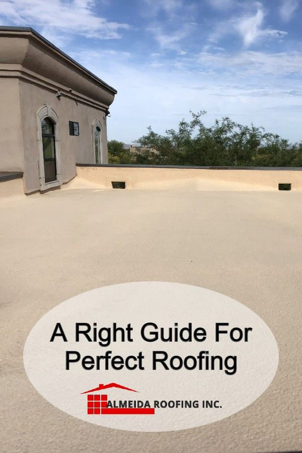 A Right Guide for Perfect Roofing in 2020 | Flat roof ...