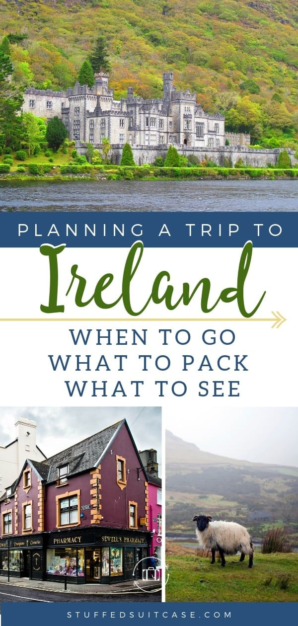 Best Ireland Travel Tips - When to Go, What to Pack, What to See