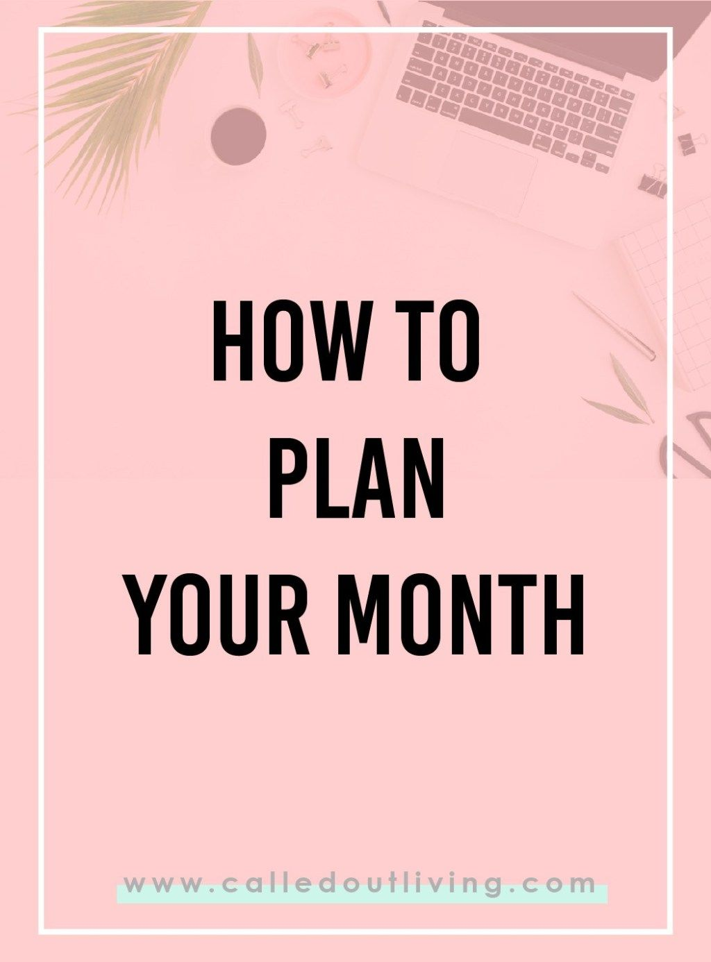 How To Plan Your Month Get Unstuck In Life With These 7