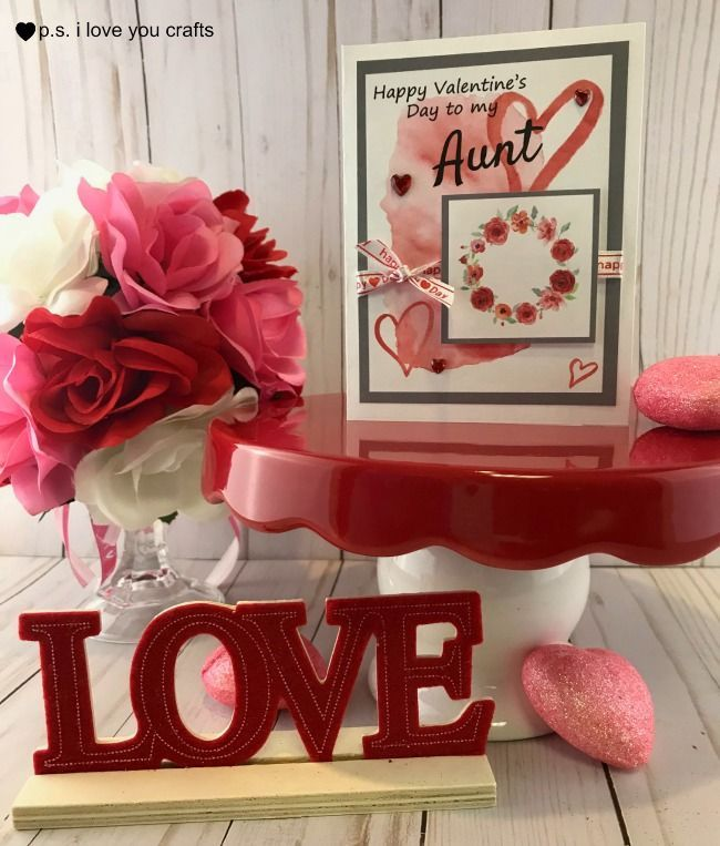 This Beautiful Valentine S Day Card Is For Your Aunt Print The Card