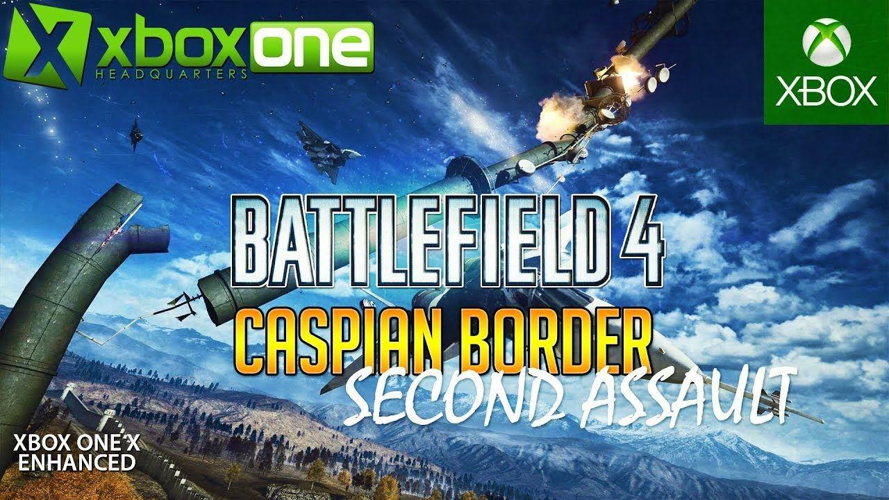 Battlefield 4 Caspian Border In 2019 Xbox One X Multiplayer